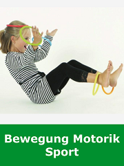 Bewegung, Motorik, Sport