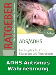 ADHS, Autismus, Mutismus, Wahrnehmung, Aphasie