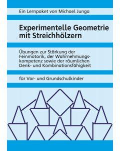Experimentelle Geometrie mit Streichhölzern PDF