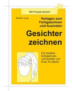 Fertigzeichnen und Ausmalen Gesichter PDF