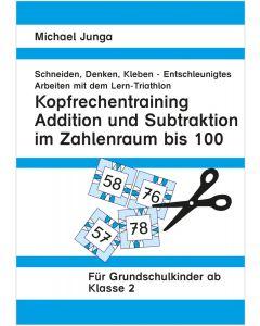 Lern-Triathlon Kopfrechnen + und - bis 100 PDF