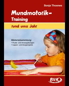 Mundmotorik Training - rund ums Jahr