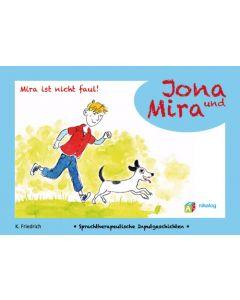 """Jona & Mira """"Mira ist nicht faul!"""""""