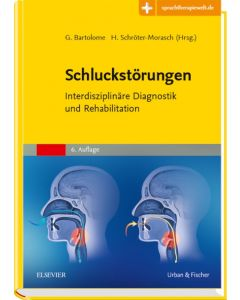 Schluckstörungen - Diagnostik Rehabilitation