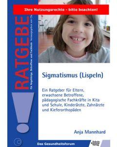 Sigmatismus (Lispeln) eBook