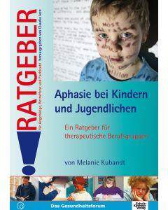 Aphasie bei Kindern und Jugendlichen eBook