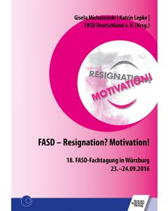 FASD – Resignation? Motivation! E-Book